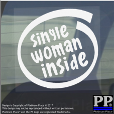 1 x Single Woman Inside-Window,Car,Van,Sticker,Sign,Vehicle,Adhesive,Flirt,Funny